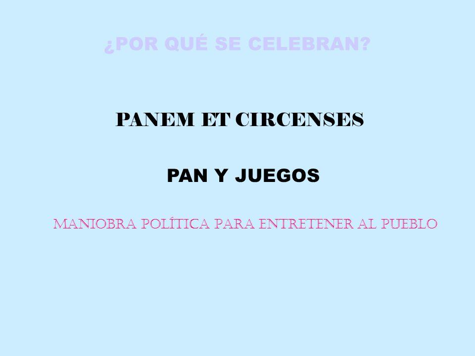 MANIOBRA POLÍTICA PARA ENTRETENER AL PUEBLO
