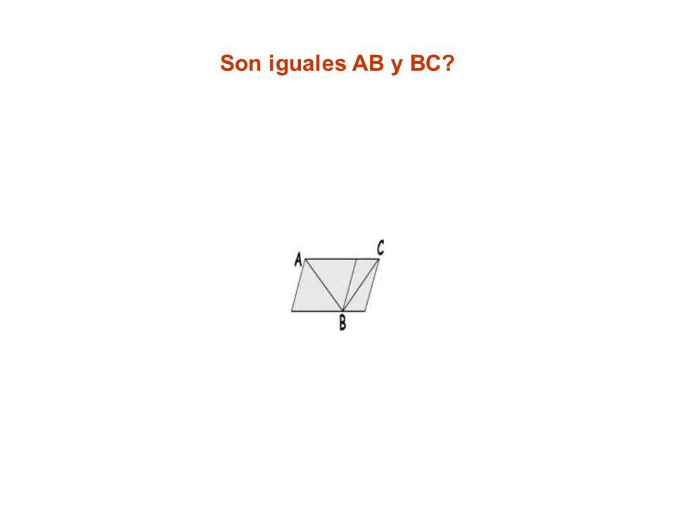 Son iguales AB y BC