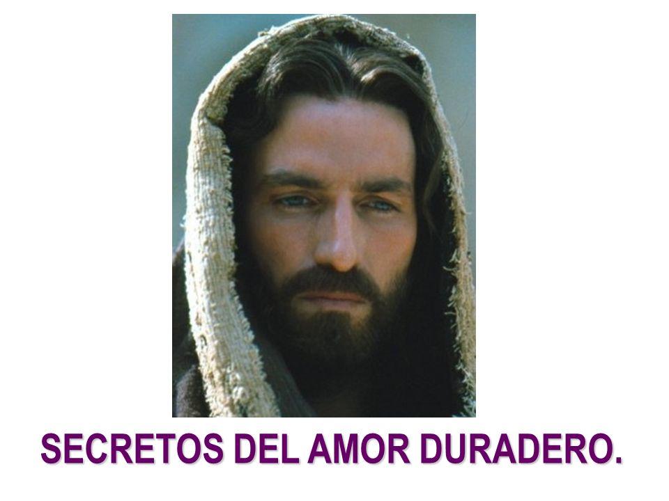 SECRETOS DEL AMOR DURADERO.