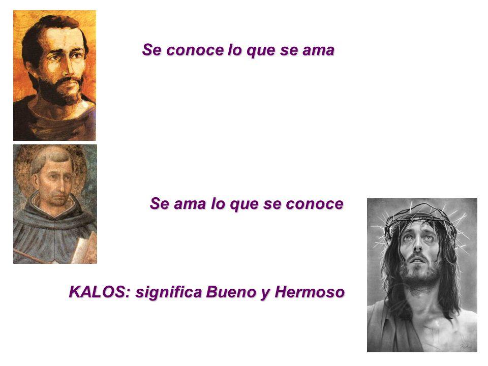 KALOS: significa Bueno y Hermoso