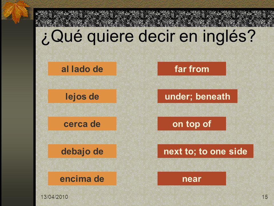 ¿Qué quiere decir en inglés