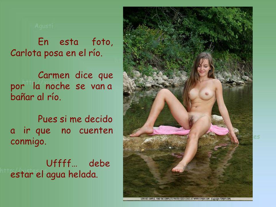 En esta foto, Carlota posa en el río