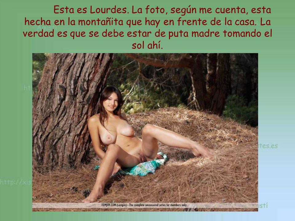 Esta es Lourdes. La foto, según me cuenta, esta hecha en la montañita que hay en frente de la casa.