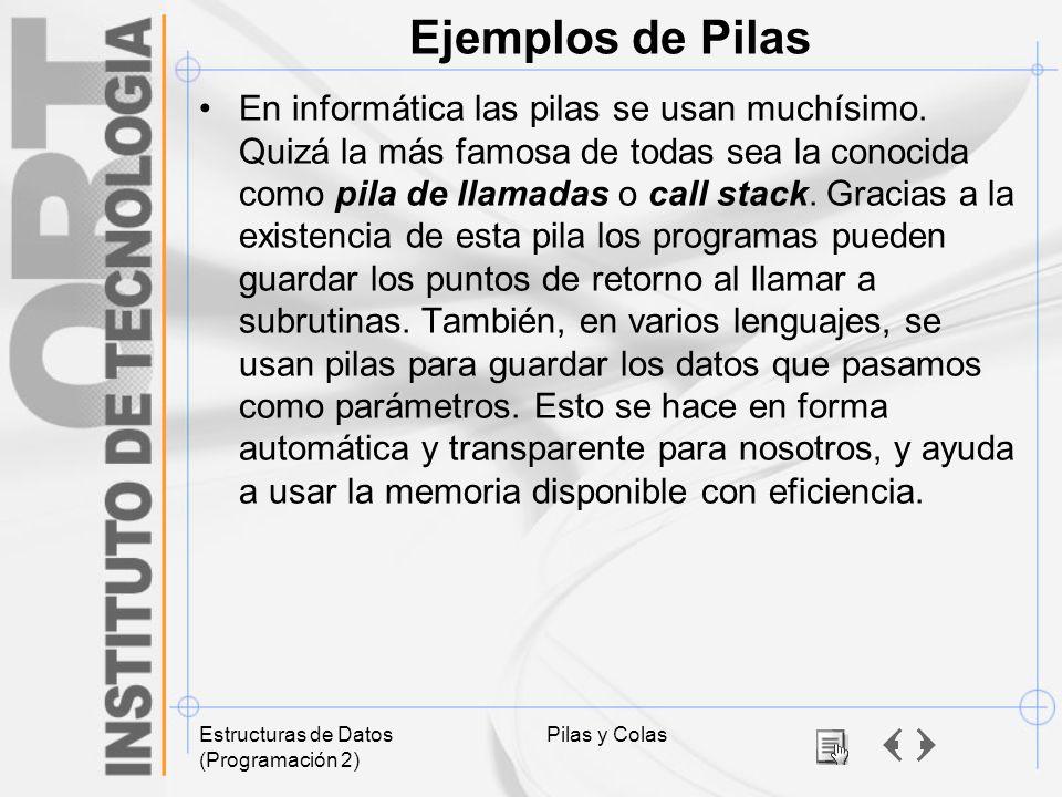 Ejemplos de Pilas