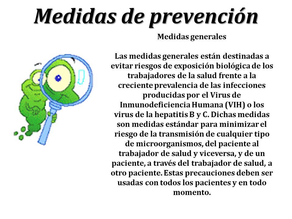 Medidas de prevención Medidas generales