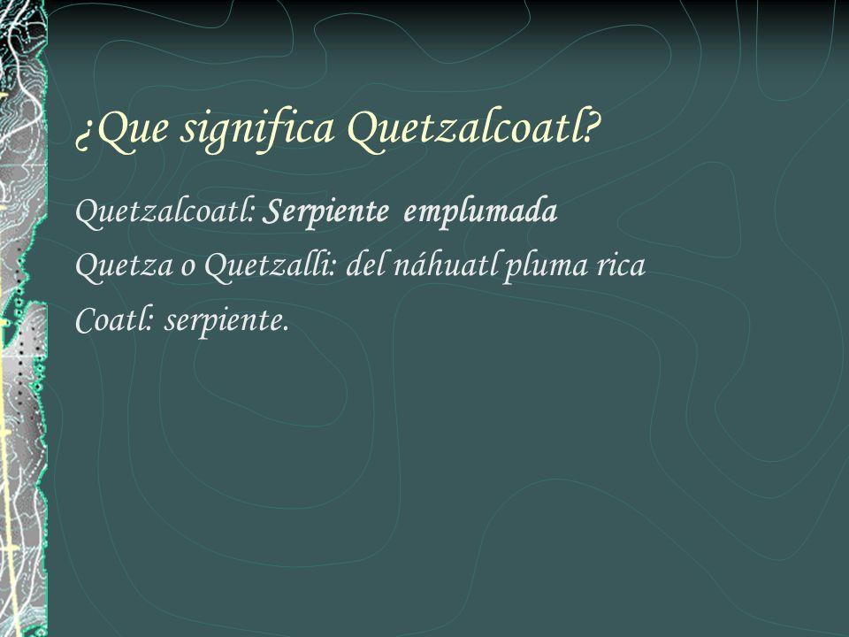 ¿Que significa Quetzalcoatl