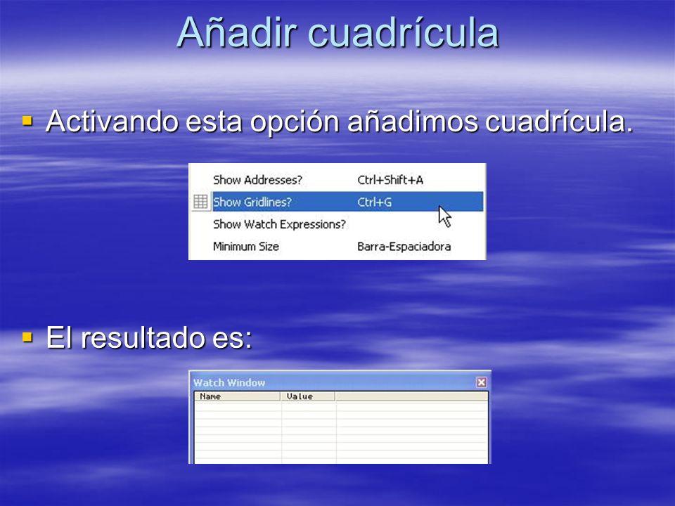 Añadir cuadrícula Activando esta opción añadimos cuadrícula.