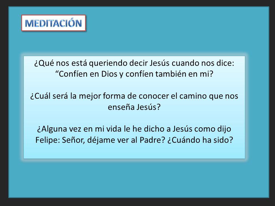 ¿Cuál será la mejor forma de conocer el camino que nos enseña Jesús