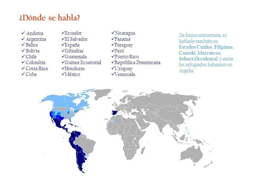 ¿Dónde se habla Andorra Argentina Belice Bolivia Chile Colombia