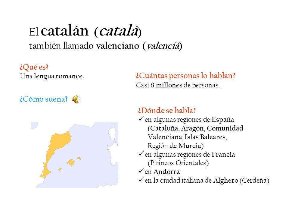 El catalán (català) también llamado valenciano (valencià) ¿Qué es