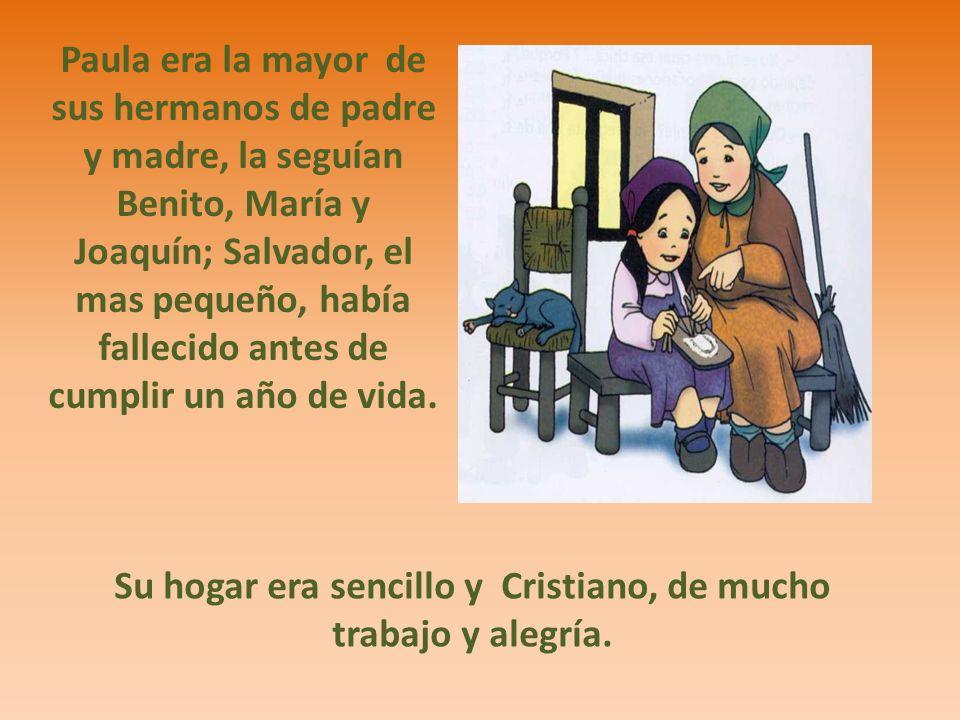 Su hogar era sencillo y Cristiano, de mucho trabajo y alegría.