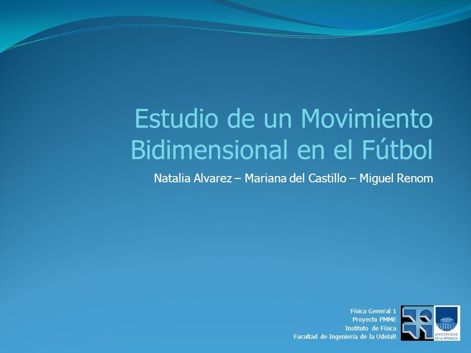 Estudio de un Movimiento Bidimensional en el Fútbol