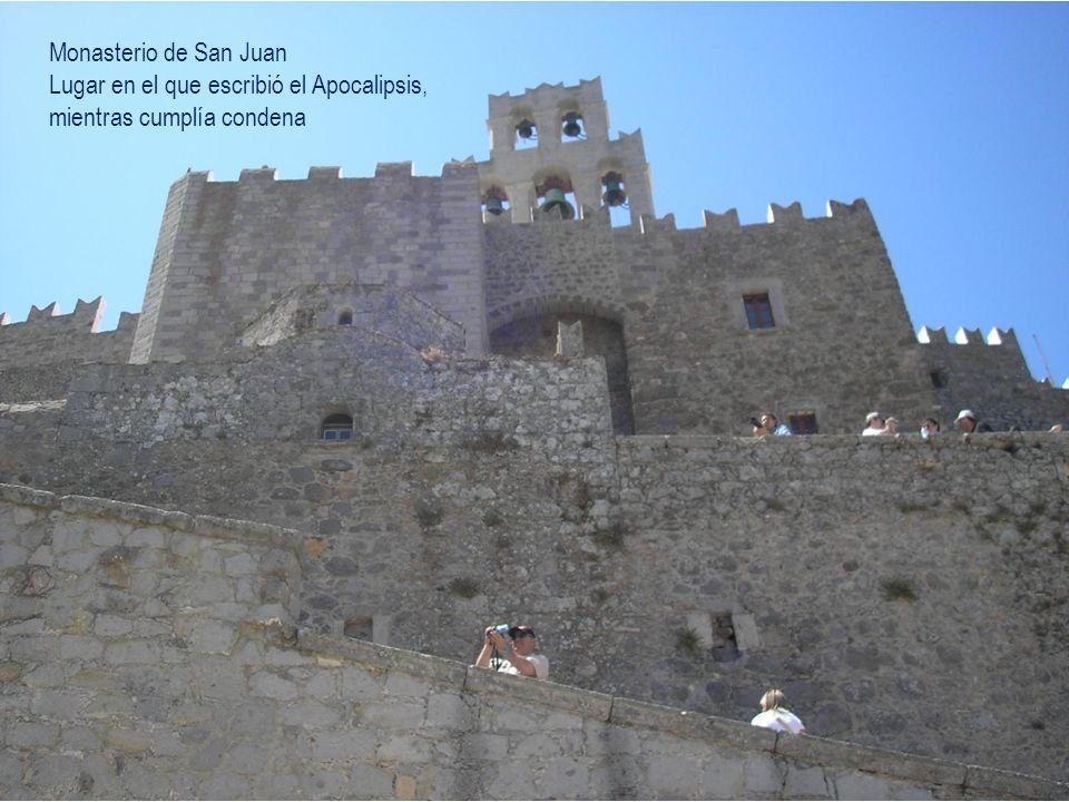 Monasterio de San Juan Lugar en el que escribió el Apocalipsis, mientras cumplía condena