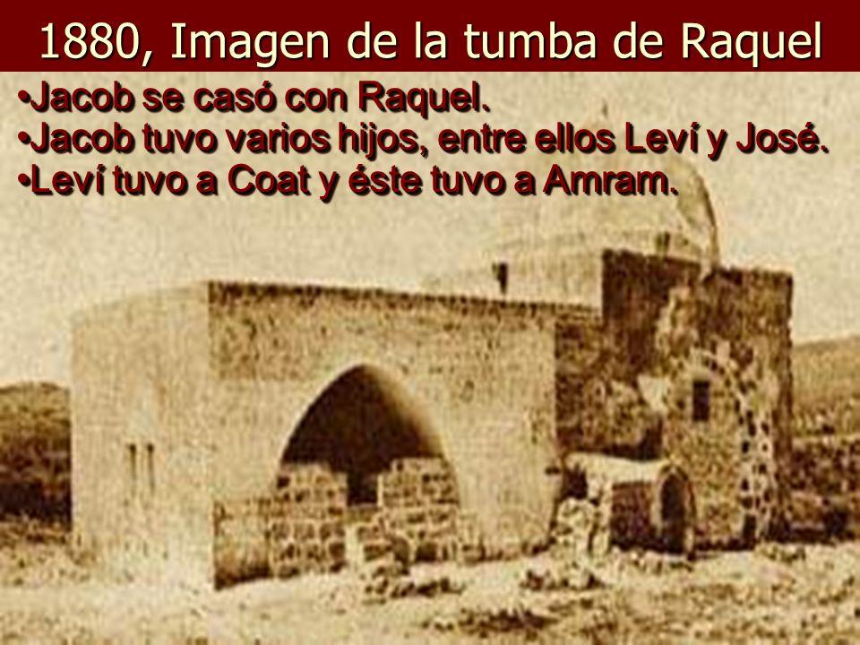 1880, Imagen de la tumba de Raquel