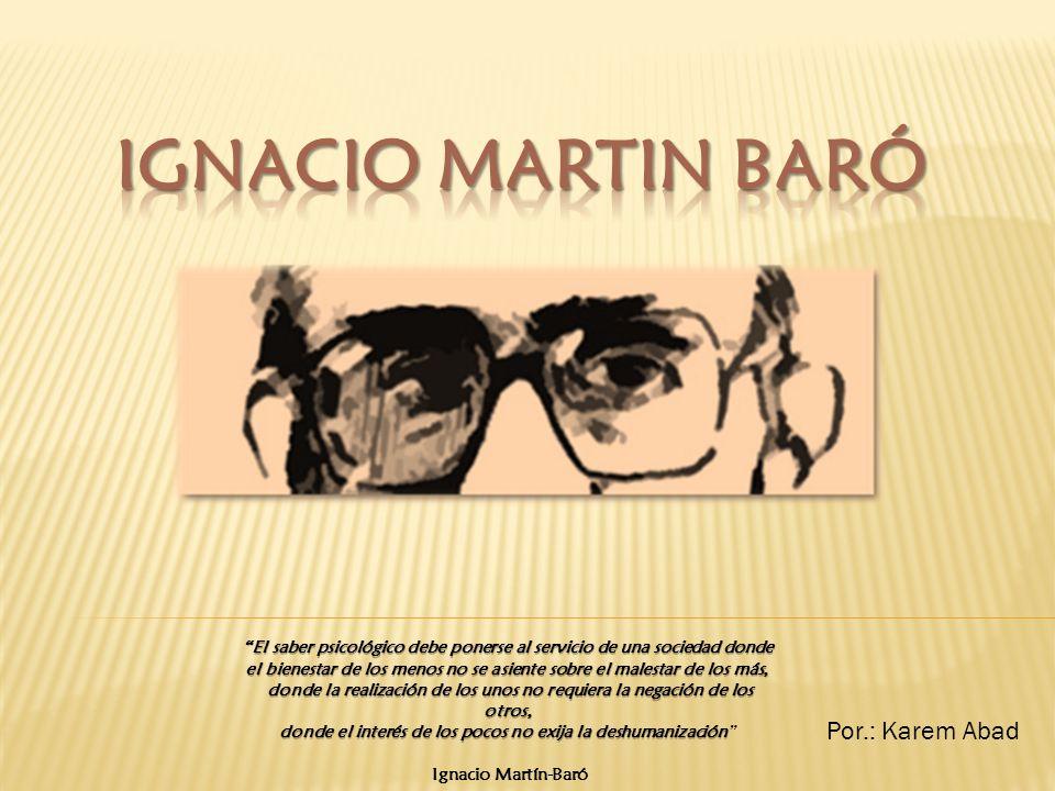 IGNACIO MARTIN BARÓ Por.: Karem Abad
