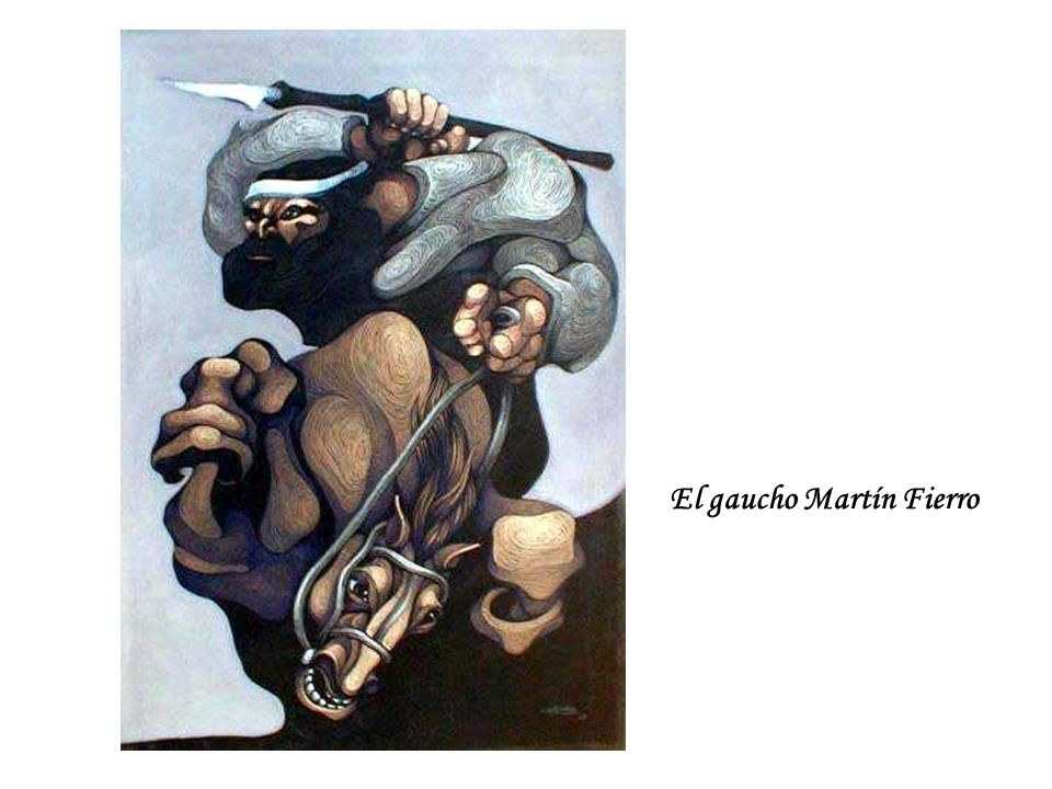 El gaucho Martín Fierro
