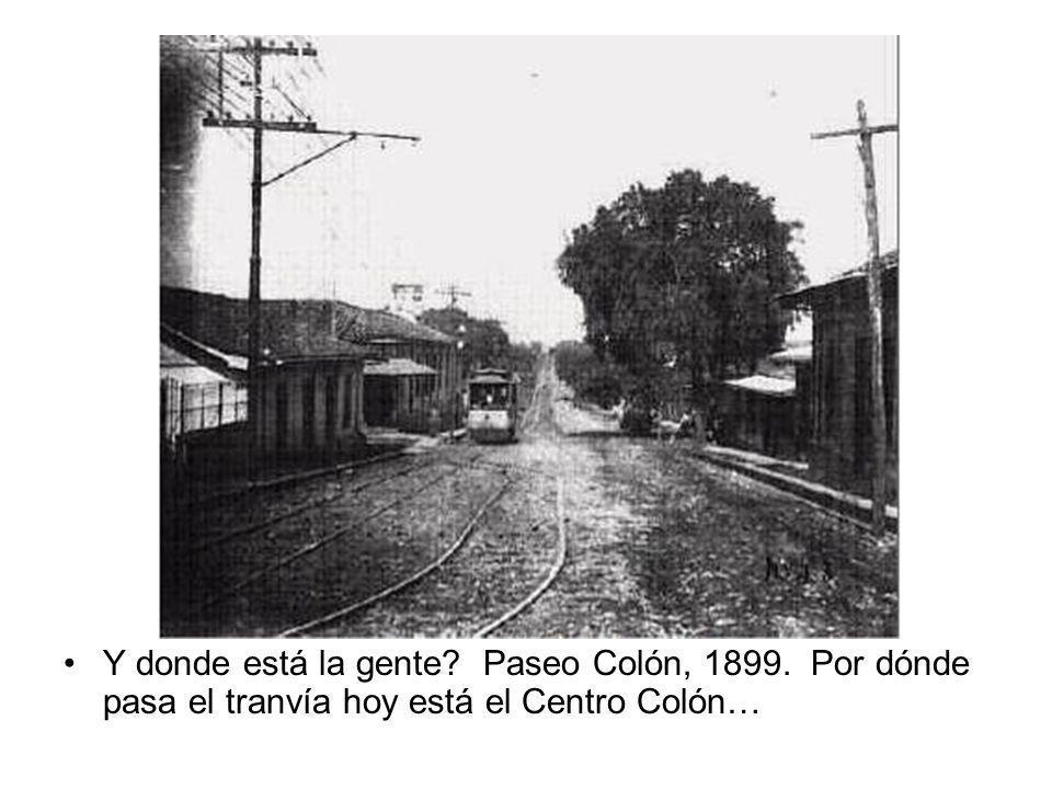 Y donde está la gente. Paseo Colón, 1899