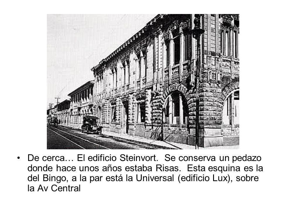De cerca… El edificio Steinvort