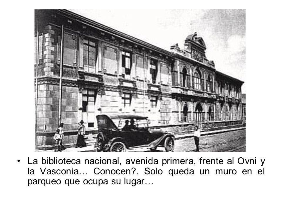 La biblioteca nacional, avenida primera, frente al Ovni y la Vasconia… Conocen .