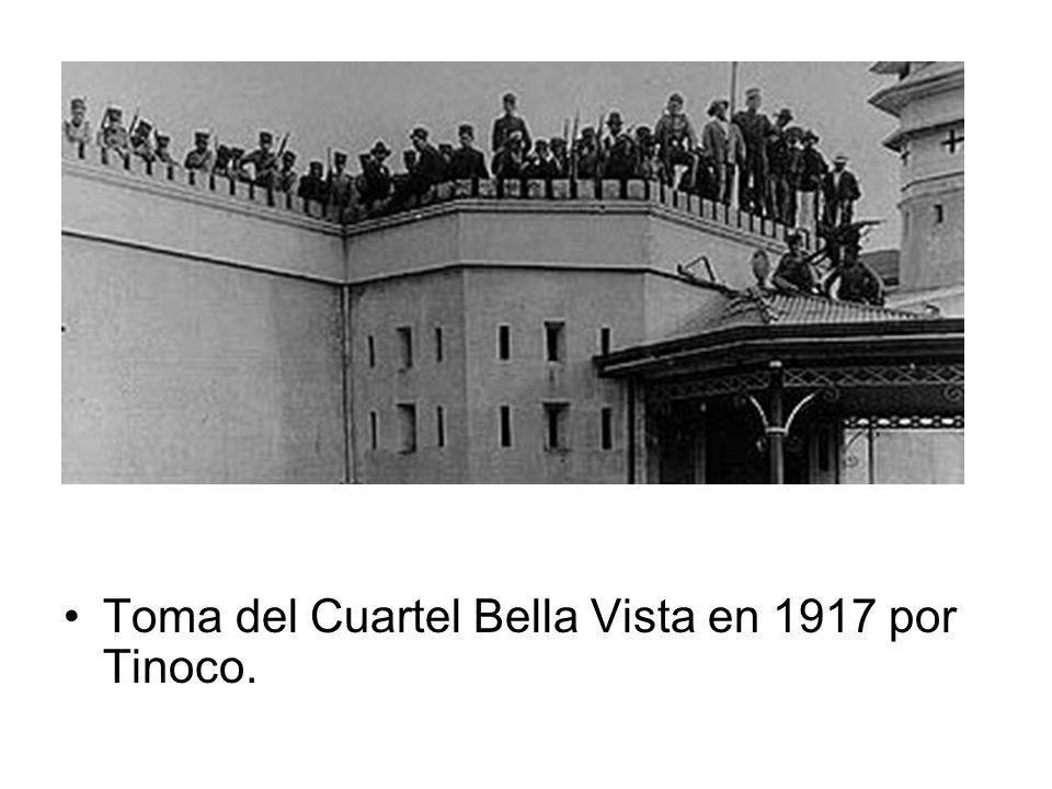 Toma del Cuartel Bella Vista en 1917 por Tinoco.