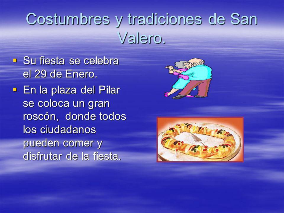 Costumbres y tradiciones de San Valero.