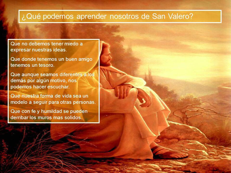 ¿Qué podemos aprender nosotros de San Valero