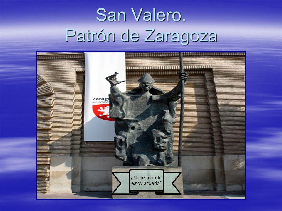 San Valero. Patrón de Zaragoza