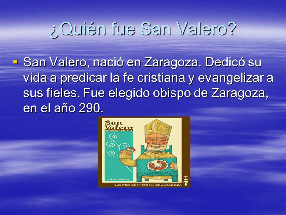 ¿Quién fue San Valero