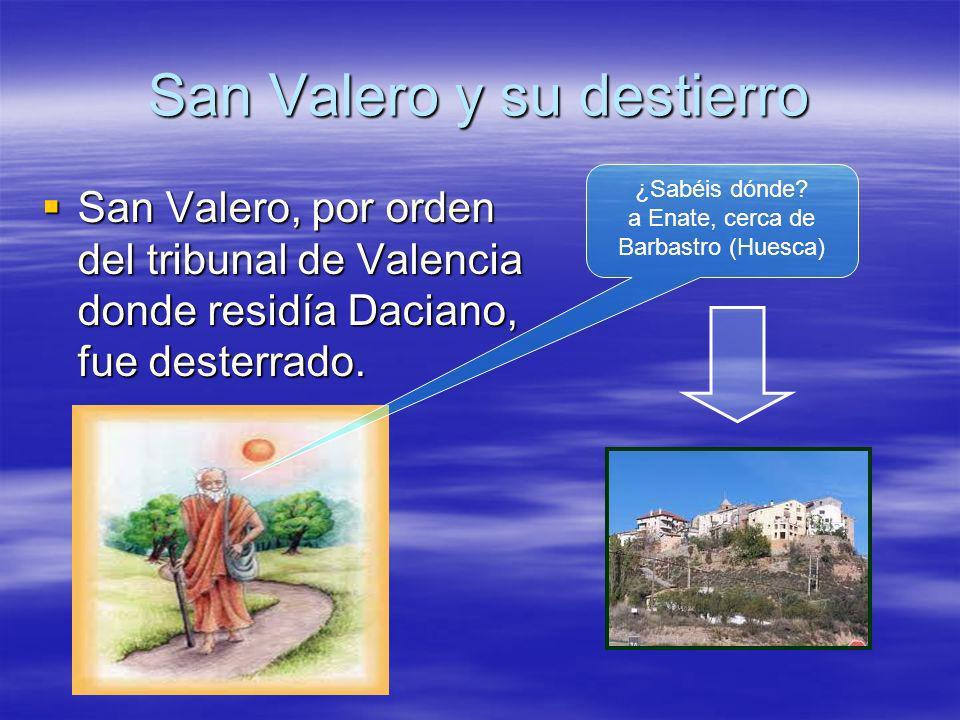 San Valero y su destierro