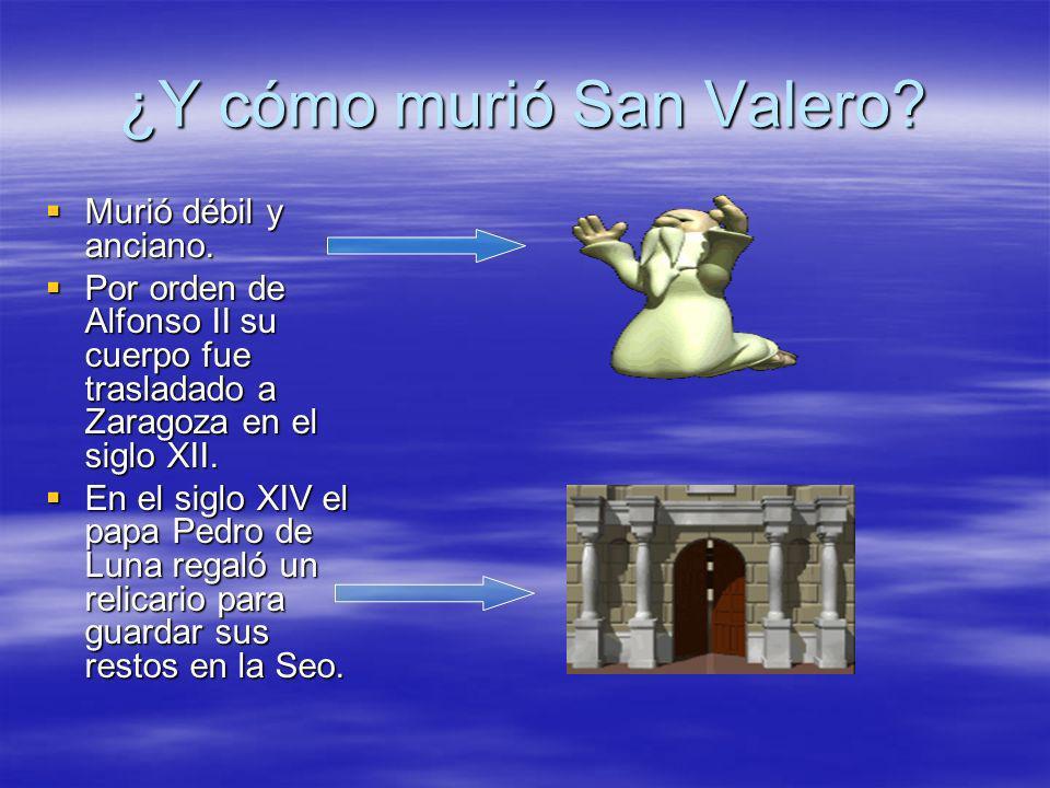 ¿Y cómo murió San Valero