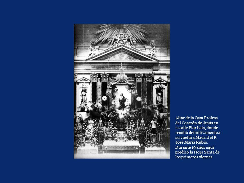 Altar de la Casa Profesa del Corazón de Jesús en la calle Flor baja, donde residió definitivamente a su vuelta a Madrid el P.