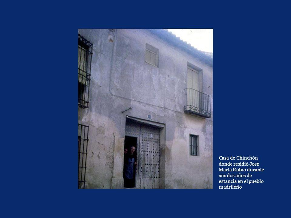 Casa de Chinchón donde residió José María Rubio durante sus dos años de estancia en el pueblo madrileño