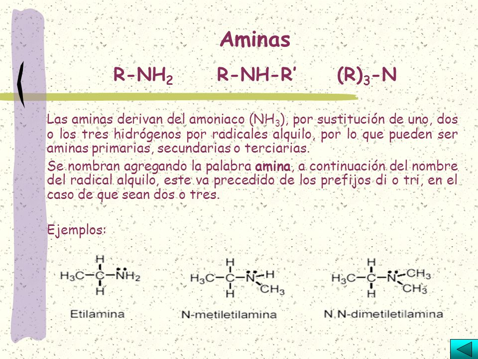Aminas R-NH2 R-NH-R' (R)3-N