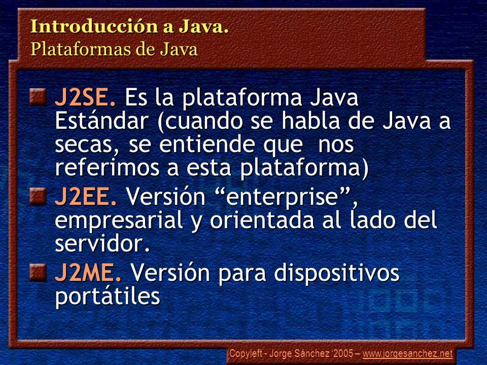 Introducción a Java. Plataformas de Java