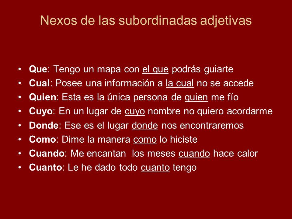 Nexos de las subordinadas adjetivas