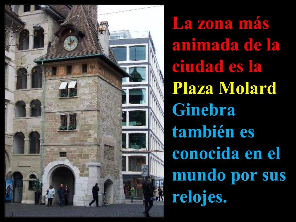 La zona más animada de la ciudad es la Plaza Molard