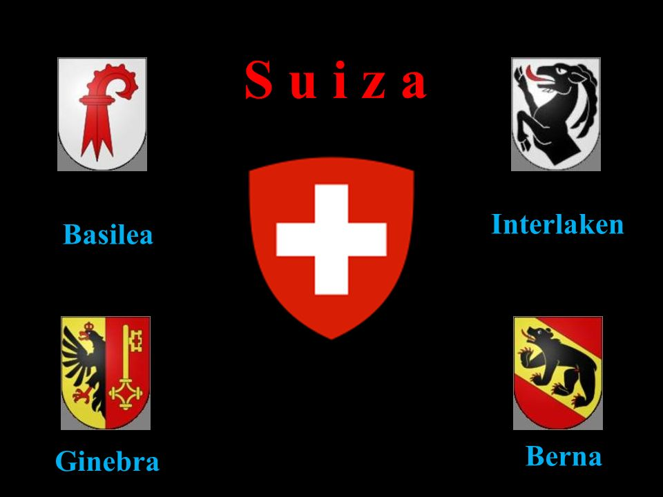 S u i z a Interlaken Basilea Berna Ginebra