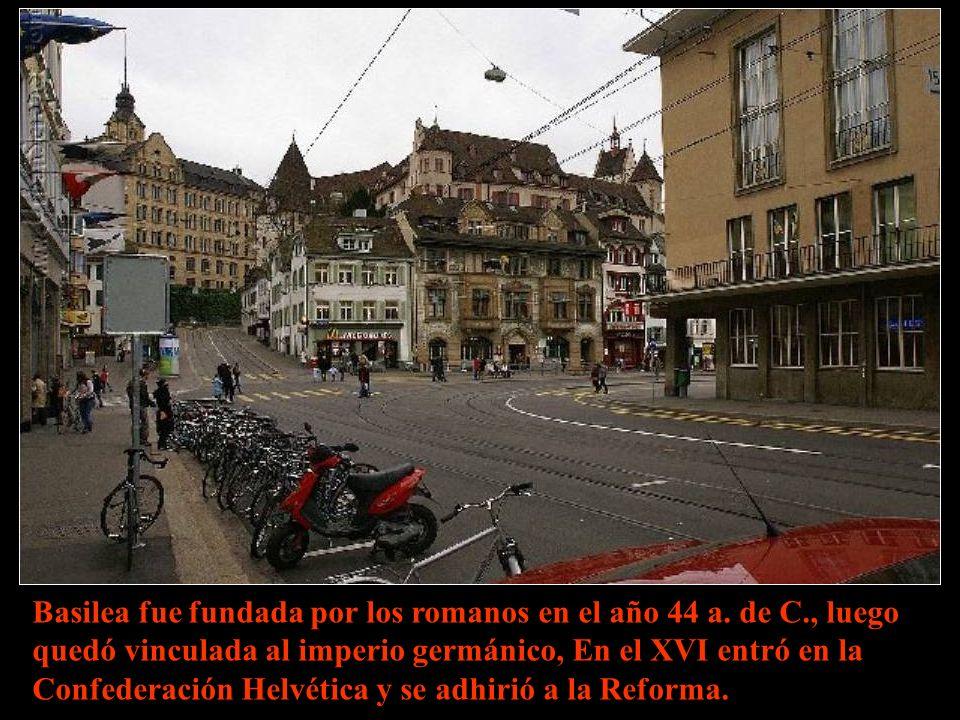 Basilea fue fundada por los romanos en el año 44 a. de C