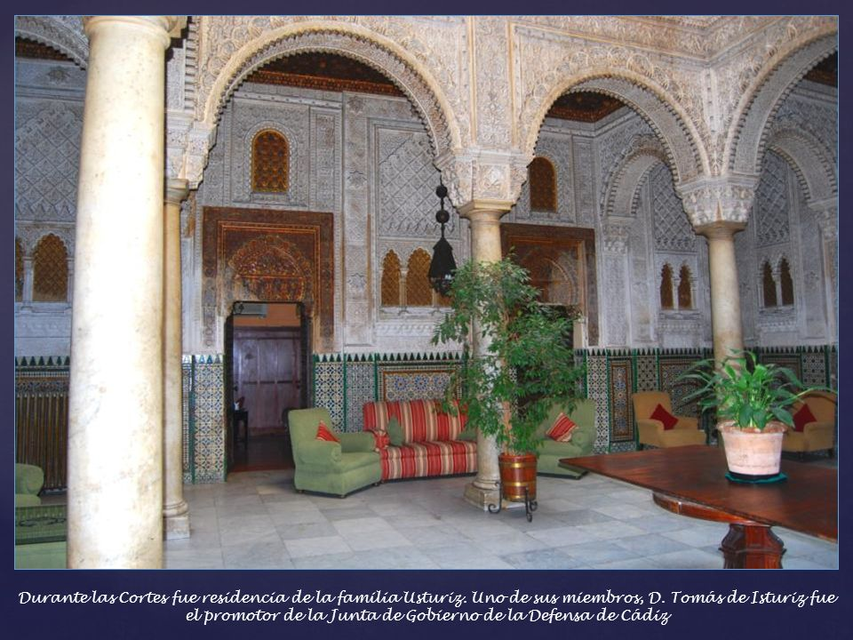 Durante las Cortes fue residencia de la familia Usturiz