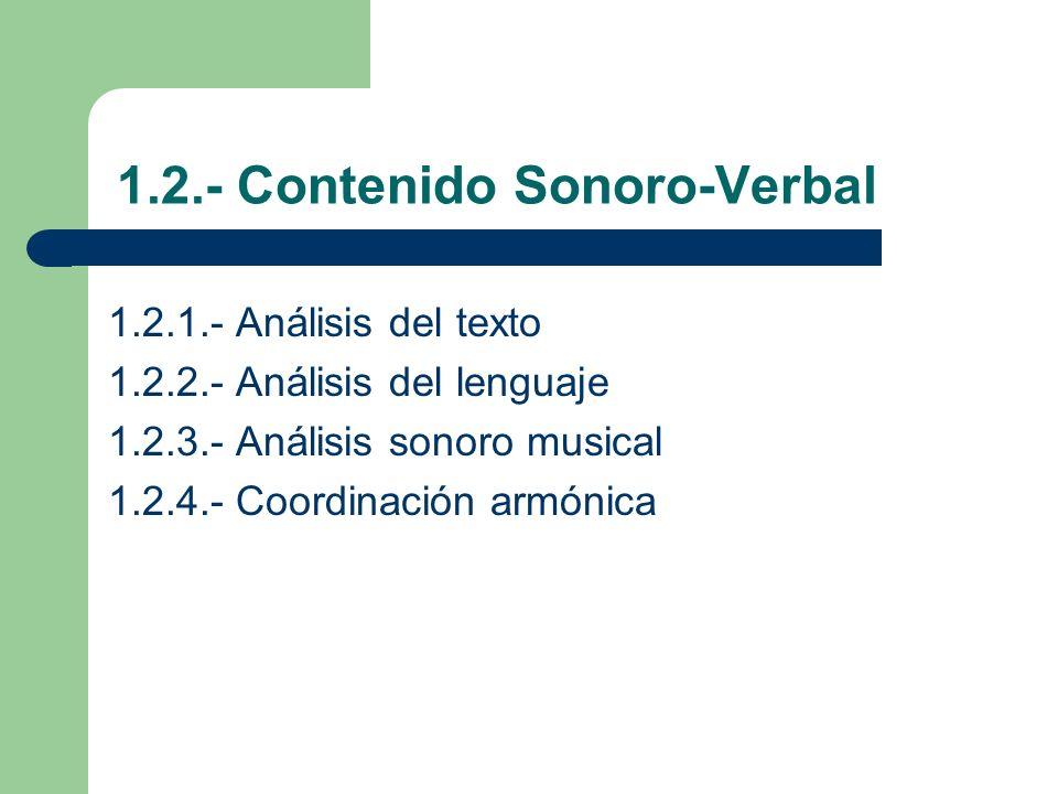 1.2.- Contenido Sonoro-Verbal