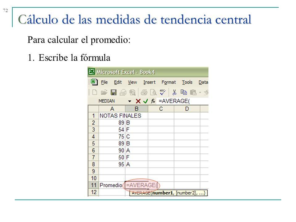 Cálculo de las medidas de tendencia central