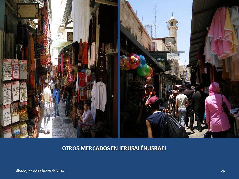 OTROS MERCADOS EN JERUSALÉN, ISRAEL