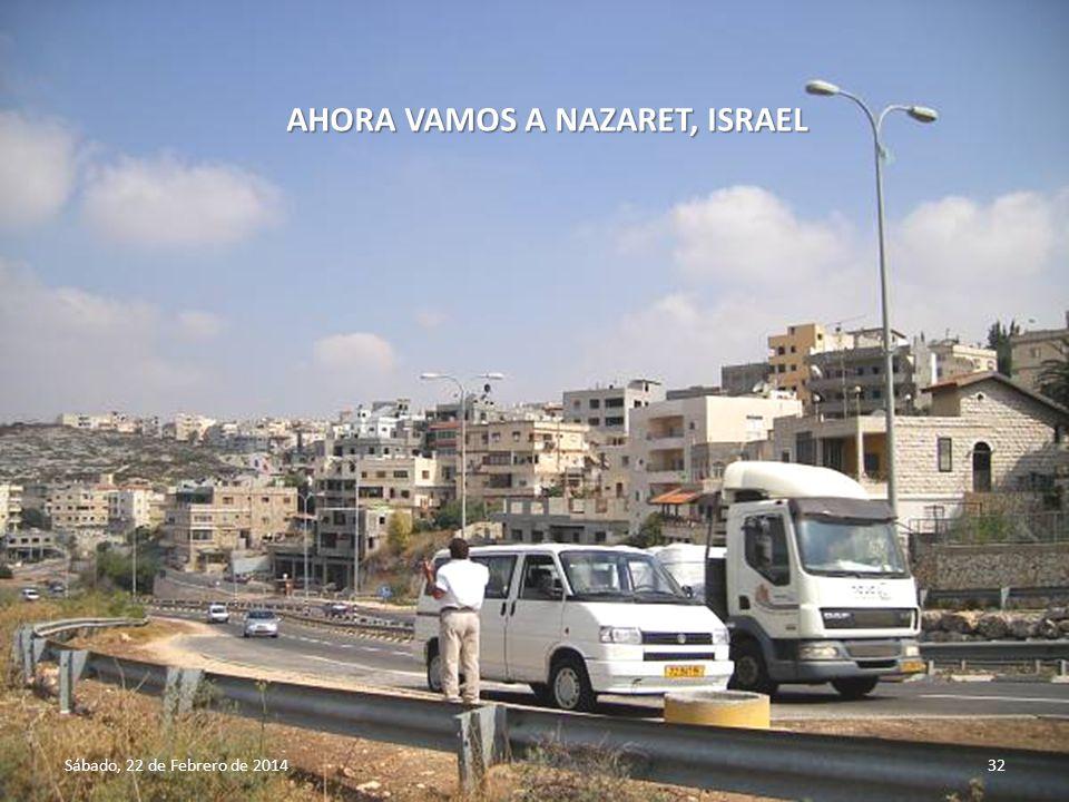 AHORA VAMOS A NAZARET, ISRAEL