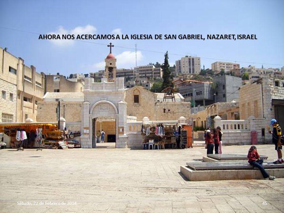AHORA NOS ACERCAMOS A LA IGLESIA DE SAN GABRIEL, NAZARET, ISRAEL