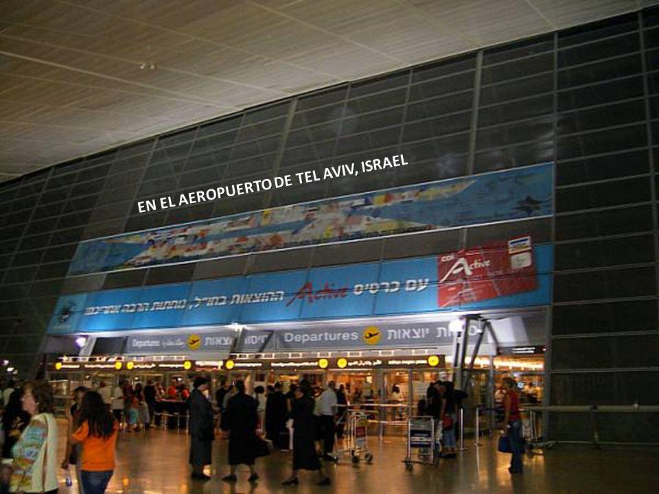 EN EL AEROPUERTO DE TEL AVIV, ISRAEL