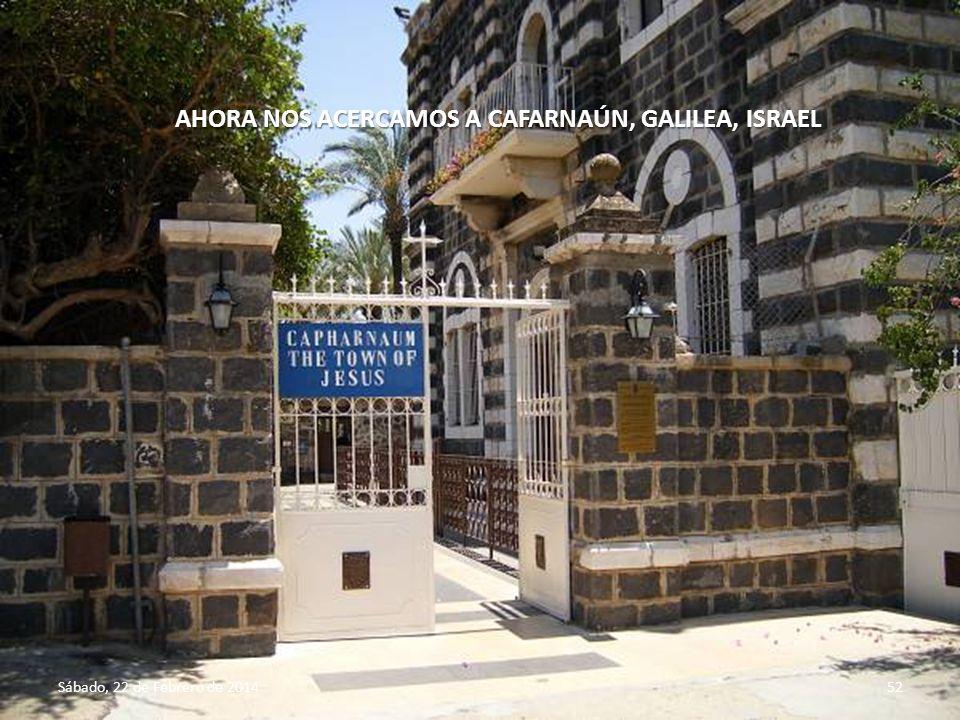 AHORA NOS ACERCAMOS A CAFARNAÚN, GALILEA, ISRAEL