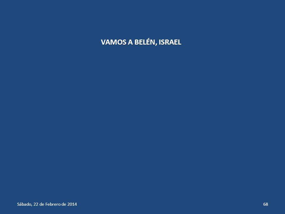 VAMOS A BELÉN, ISRAEL miércoles, 29 de marzo de 2017miércoles, 29 de marzo de 2017