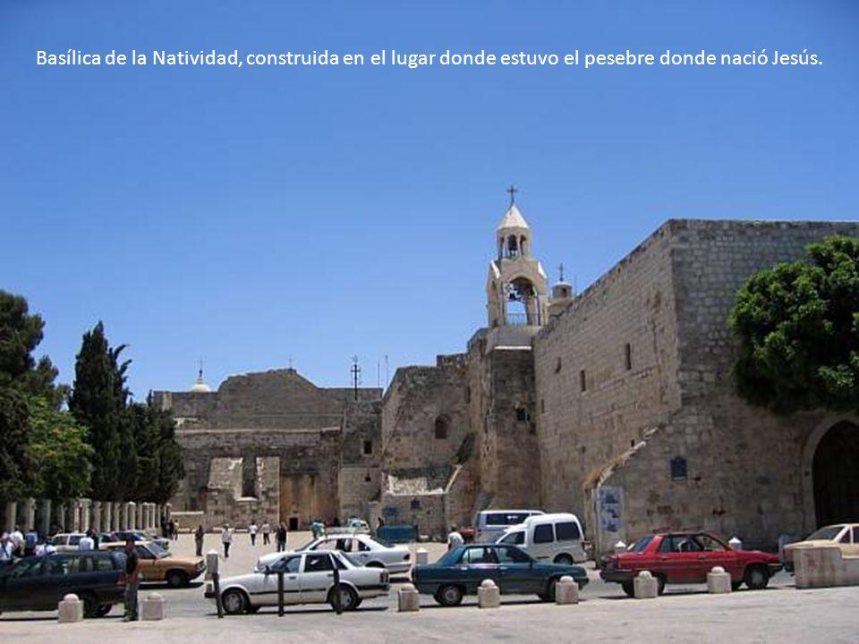 Basílica de la Natividad, construida en el lugar donde estuvo el pesebre donde nació Jesús.