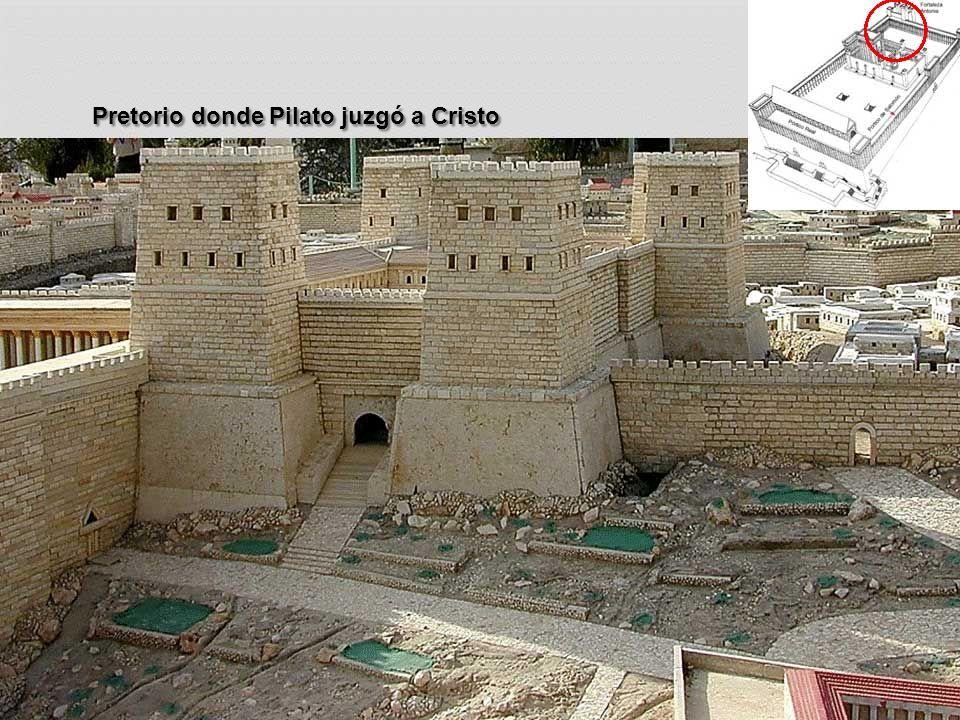 Pretorio donde Pilato juzgó a Cristo