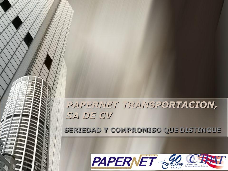 PAPERNET TRANSPORTACION, SA DE CV